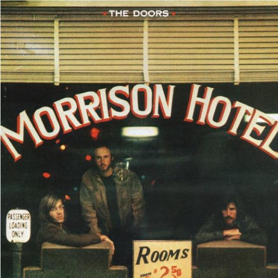 The Doors, Morrison Hotel (2011)
